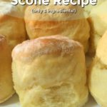 Close up of a batch of plain scones on a white plate with text overlay - Quick & Easy Scone Recipe (only 3 ingredients).