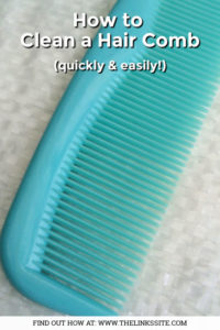 Close up of a light blue plastic hair comb with a white background. Text overlay says: How to Clean a Hair Comb (quickly & easily!).