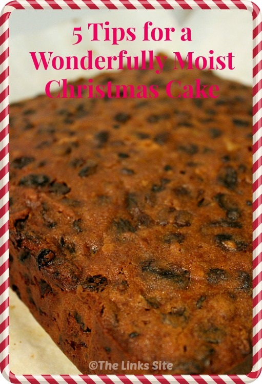 Cooked traditional fruit Christmas cake. Text overlay say: 5 Tips for a Wonderfully Moist Christmas Cake.