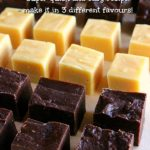 Three types of fudge arranged in rows on a piece of baking paper. Text overlay says – 2 Ingredient Fudge, super quick and easy recipe, make it in 3 different flavours!